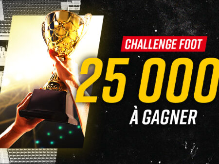 Challenge Betclic reprise foot 25000€ à gagner