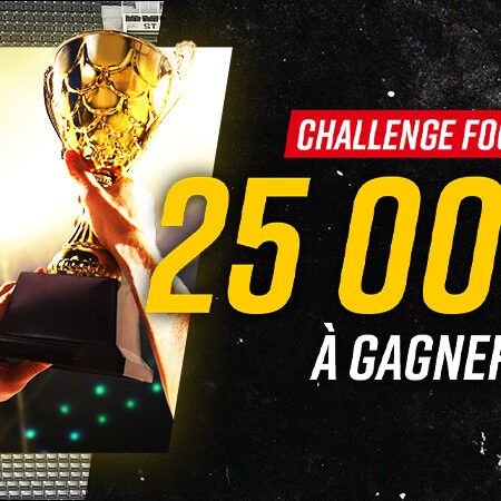 Challenge Betclic reprise foot 25000€ à gagner