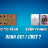 Donk bet et continuation bet